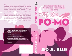 The wraparound cover of the book My Little Po-Mo vol. 1 by Jed A. Blue