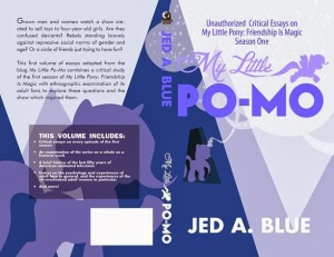 The wraparound cover of the book My Little Po-Mo vol. 2 by Jed A. Blue.