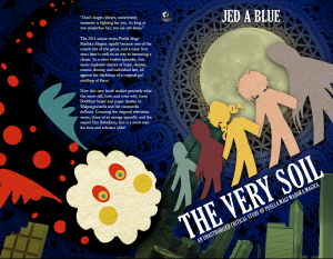 The wraparound cover to the book The Very Soil.